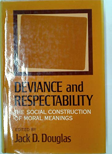 9780465016389: Deviance & Respectability