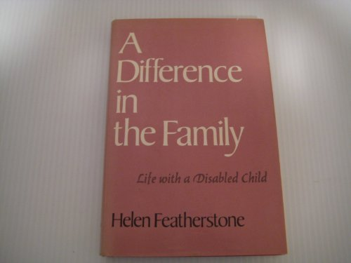 9780465016549: A Difference in the Family: Life With a Disabled Child