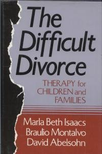 The Difficult Divorce: Therapy for Children and Families