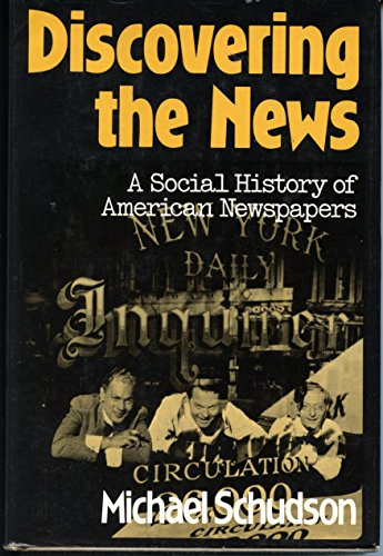 9780465016693: Discovering the News