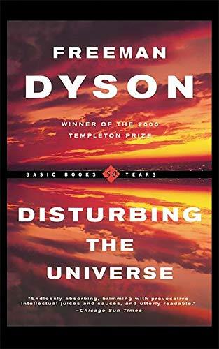 9780465016778: Disturbing The Universe (Sloan Foundation Science Serie)