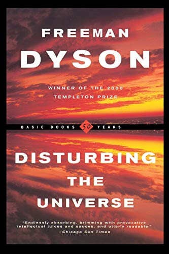 9780465016778: Disturbing The Universe (Sloan Foundation Science Series)