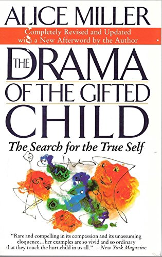 9780465016938: The Drama of The Gifted Child: The Search for The True Self