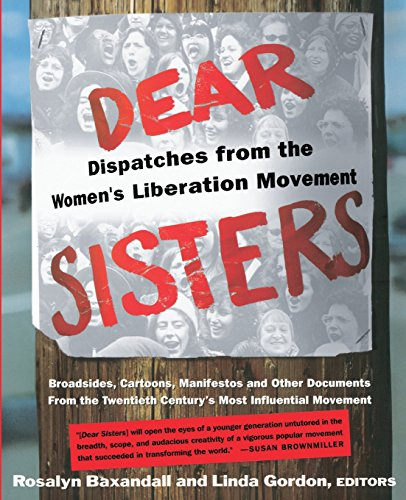 9780465017072: Dear Sisters: Dispatches From The Women's Liberation Movement