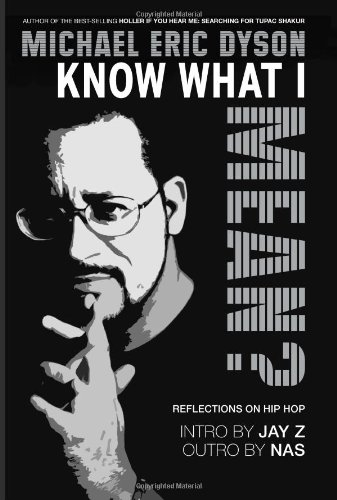 9780465017164: Know What I Mean? Reflections on Hip-Hop