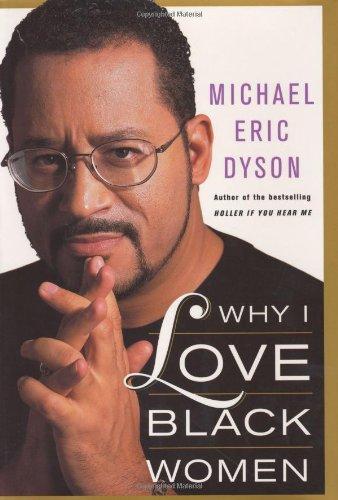 9780465017638: Why I Love Black Women