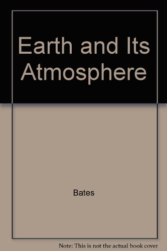 9780465017669: Earth & Its Atmosphere