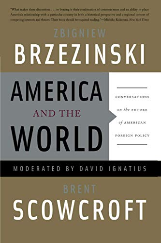9780465018017: America and the World: Conversations on the Future of American Foreign Policy