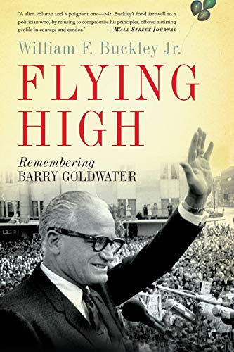 9780465018055: Flying High: Remembering Barry Goldwater