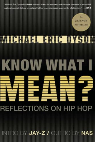 9780465018079: Know What I Mean?: Reflections on Hip-Hop
