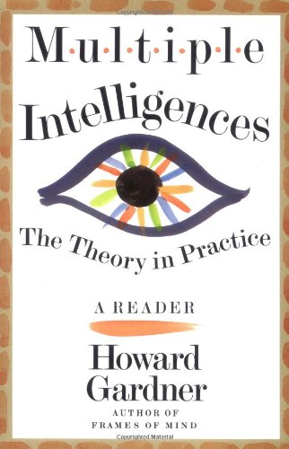 9780465018222: Multiple Intelligences: The Theory In Practice, A Reader