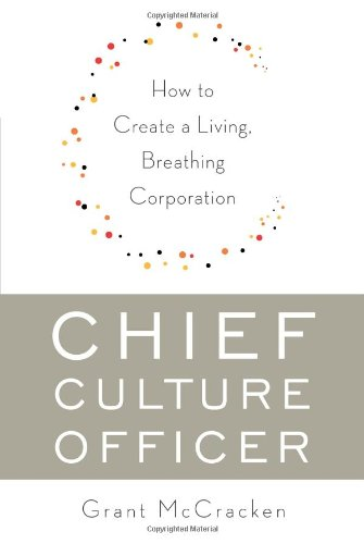 9780465018321: Chief Culture Officer: How to Create a Living, Breathing Corporation