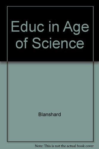 Education in Age of Science: Brand Blanshard