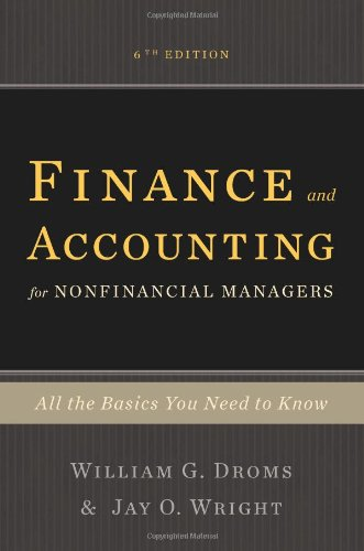 Finance and Accounting for Nonfinancial Managers: All: Droms, William G.,