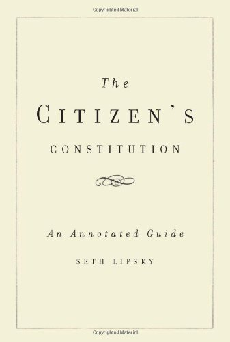 9780465018581: The Citizen's Constitution: An Annotated Guide