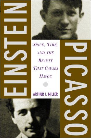9780465018598: Einstein, Picasso: Space, Time, And The Beauty That Causes Havoc