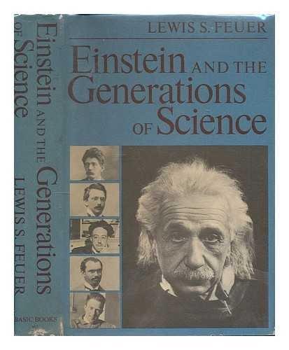 Lewis Feuer Einstein Generations Science Abebooks