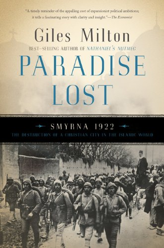 Paradise Lost: Smyrna, 1922 (0465018912) by Giles Milton