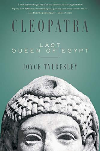 9780465018925: Cleopatra: Last Queen of Egypt