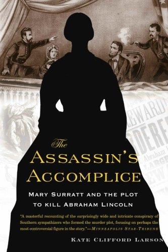9780465018932: The Assassin's Accomplice: Mary Surratt and the Plot to Kill Abraham Lincoln