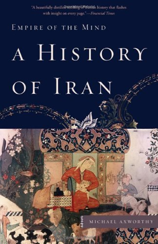 9780465019205: A History of Iran: Empire of the Mind