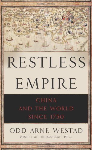 9780465019335: Restless Empire: China and the World Since 1750