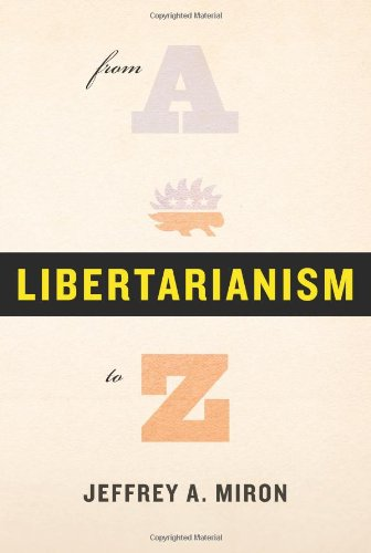 9780465019434: Libertarianism, from A to Z