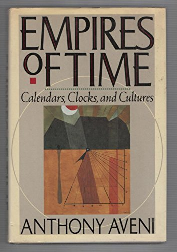 9780465019502: Empires of Time: Calendars, Clocks, and Cultures
