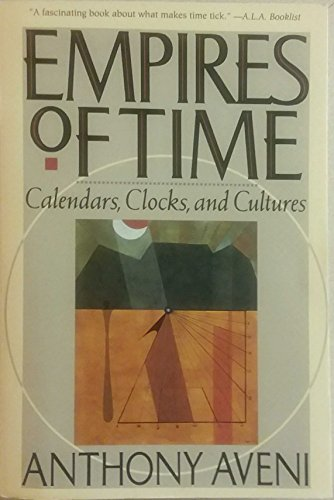 9780465019519: Empires of Time: Calendars, Clocks, and Cultures