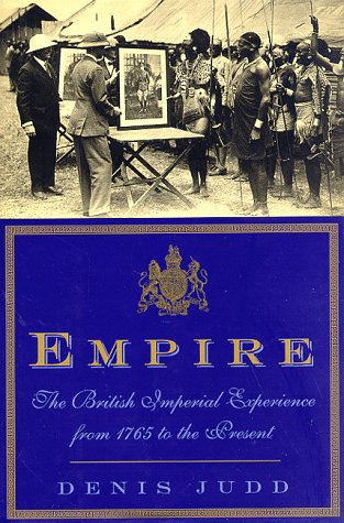 9780465019526: Empire: The British Imperial Experience, from 1765 to the Present