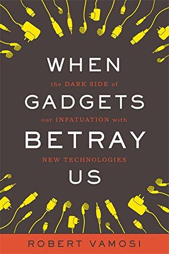 When Gadgets Betray Us: The Dark Side: Robert Vamosi