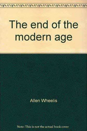 The end of the modern age: Wheelis, Allen