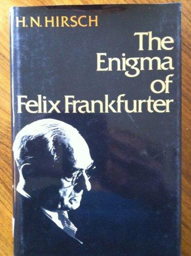 9780465019793: Enigma Of Felix Frankfurter