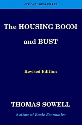 The Housing Boom and Bust: Revised Edition (0465019862) by Thomas Sowell