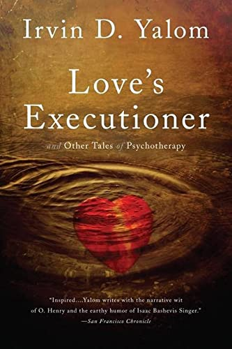 9780465020119: Love's Executioner: And Other Tales of Psychotherapy