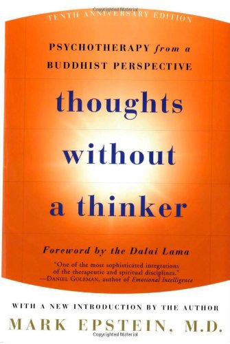 9780465020225: Thoughts Without a Thinker: Psychotherapy from a Buddhist Perspective