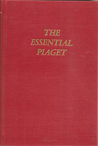 The Essential Piaget: Jean Piaget