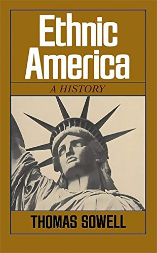 9780465020751: Ethnic America: A History