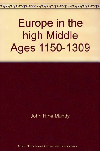 9780465021031: Europe in the high Middle Ages, 1150-1309