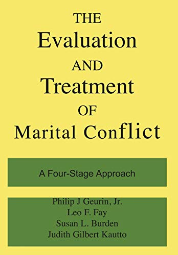 9780465021123: The Evaluation and Treatment of Marital Conflict: A Four-Stage Approach