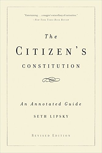 9780465021246: The Citizen's Constitution: An Annotated Guide