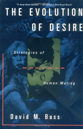 9780465021437: The Evolution Of Desire: Strategies Of Human Mating