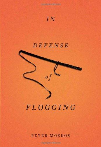 9780465021482: In Defense of Flogging