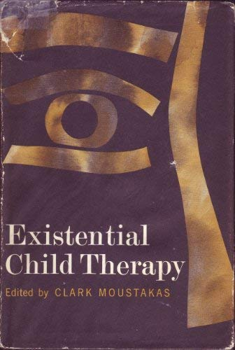9780465021574: Existential Child Therapy