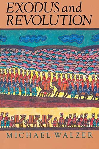 9780465021635: Exodus And Revolution