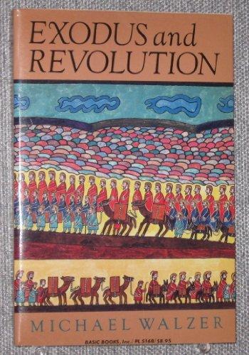 9780465021659: Exodus & Revolution