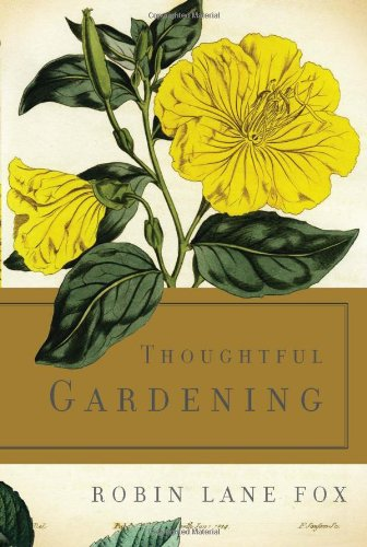 9780465021963: Thoughtful Gardening