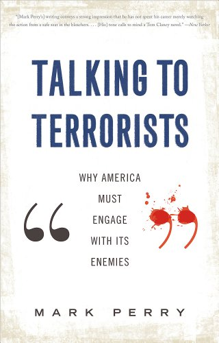 9780465021994: Talking to Terrorists: Why America Must Engage with Its Enemies