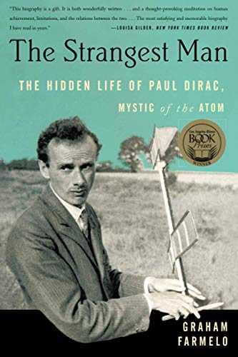 9780465022106: The Strangest Man: The Hidden Life of Paul Dirac, Mystic of the Atom