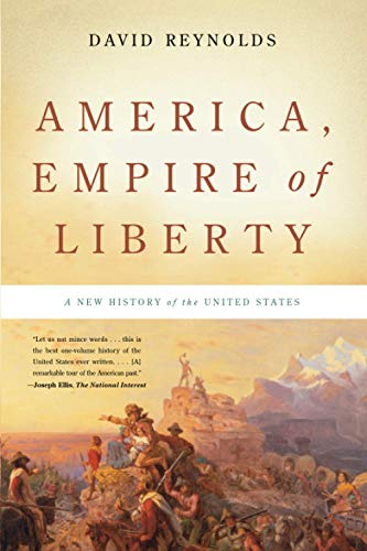9780465022144: America, Empire of Liberty: A New History of the United States